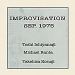 Toshi Ichiyanagi Improvisation Sep. 1975 - Single