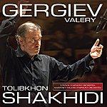 Valery Gergiev Valery Gergiev - Tolibkhon Shakhidi