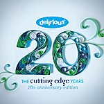 Delirious? The Cutting Edge Years - 20th Anniversary Edition