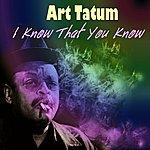 Art Tatum I Know That You Know