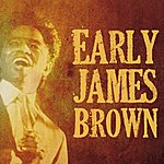 James Brown Early James Brown
