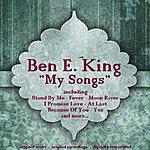 Ben E. King My Songs
