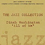 Dinah Washington All Of Me (The Jazz Collection)