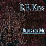 B.B. King Blues For Me (63 Original Songs)