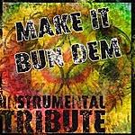 "The Dream Team Make It Bun Dem (Skrillex & Damian ""Jr. Gong"" Marley Instrumental Tribute)"