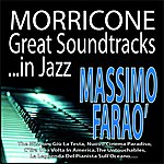 Massimo Faraò Morricone: Great Soundtracks...In Jazz