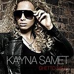Kayna Samet Ghetto Tale