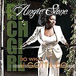 Angie Stone Do What U Gotta Do