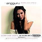 Anggun Echo (You And I)