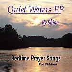 Shine Quiet Waters Ep
