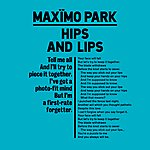 Maximo Park Hips And Lips