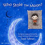 Susie Tallman Who Stole The Moon?
