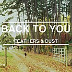 D.U.S.T. Back To You - Single