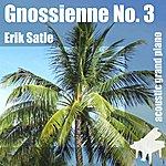 Erik Satie Gnossienne No. 3 , Gnossienne N. 3 - Single