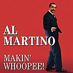 Al Martino Makin' Whoopee!