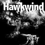 Hawkwind Hawkwind Years 1978 - 1979
