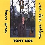 Tony Noe One Way Or The Other (2 Disc Set)