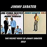 Jimmy Sabater The Velvet Voice Of Jimmy Sabater / Solo