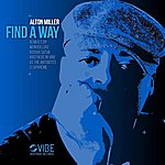Alton Miller Find A Way
