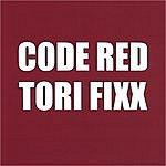 Tori Fixx Code Red