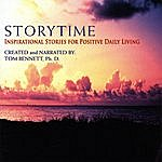 Tom Bennett Storytime: Inspirational Stories For Positive Daily Living