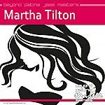 Martha Tilton Beyond Patina Jazz Masters: Martha Tilton