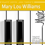Mary Lou Williams Beyond Patina Jazz Masters: Mary Lou Williams