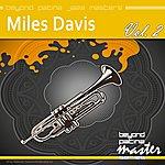 Miles Davis Beyond Patina Jazz Masters: Miles Davis: Vol. 2