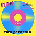 Tom Gavornik Flip It