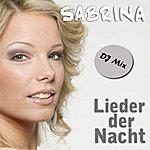 Sabrina Lieder Der Nacht (Dj Mix)