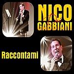 Nico Dei Gabbiani Raccontami