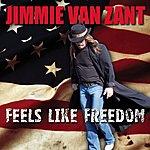 Jimmie Van Zant Feels Like Freedom