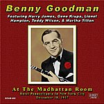 Benny Goodman At The Madhattan Room December 18, 1937