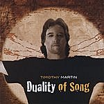 Timothy Martin Duality Of Song