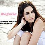 Natalia I've Been Waiting ( For So Long)