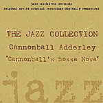 Cannonball Adderley Cannonball's Bossa Nova
