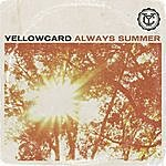 Yellowcard Always Summer - Single