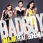 D Major Bad Boy (Feat. Bohemia)