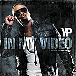 Y.P. In My Video (Feat. Csd)