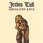 Jethro Tull Aqualung Live