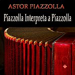 Astor Piazzolla Piazzolla Interpreta A Piazzolla