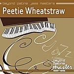 Peetie Wheatstraw Beyond Patina Jazz Masters: Peetie Wheatstraw