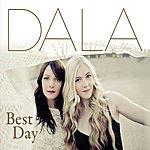 Dala Best Day