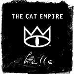 The Cat Empire Hello