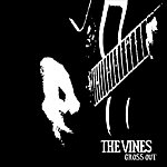 The Vines Gross Out