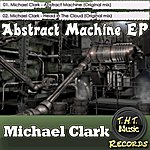 Michael Clark Abstract Machine Ep