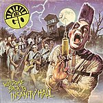 Demented Are Go Welcome Back To Insanity Hall