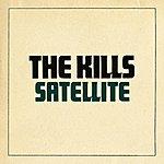 The Kills Satellite