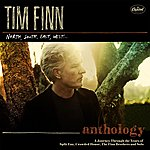 Tim Finn The Anthology: North, South, East & West