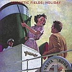 The Magnetic Fields Holiday